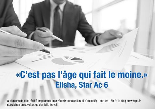 C'est pas l'âge qui fait le moine - Elisha Star Ac 6
