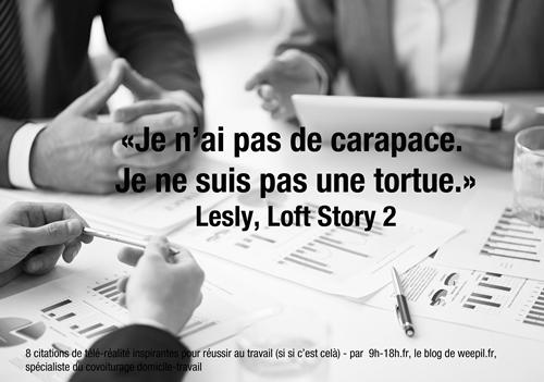Je n'ai pas de carapace je ne suis pas une tortue - Lesly Loft Story 2